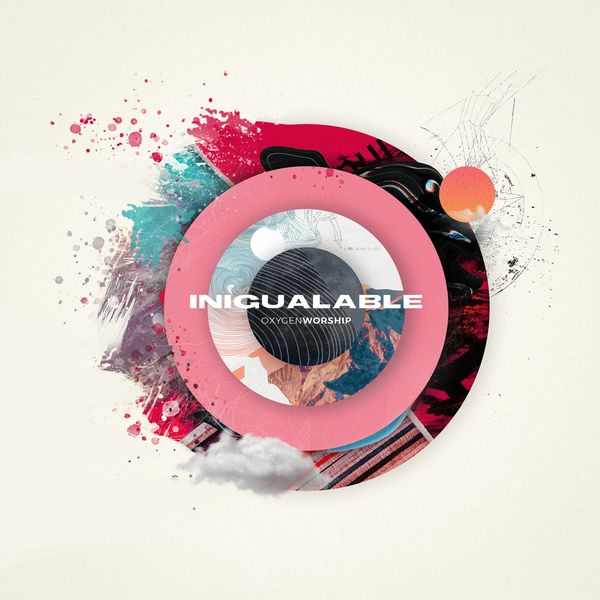 Oxygen Worship – Inigualable (Feat.Maricely Pino) (Single) 2021 (Exclusivo WC)