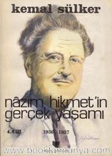 Kemal Sülker - Nazım Hikmet'in Gerçek Yaşamı - 4 - 1936-1937