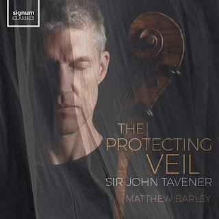 John Tavener: The Protecting Veil - Matthew Barley - Signum Classics