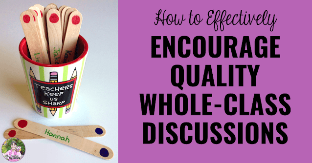"""Photo of student selector sticks with text, """"How to Effectively Encourage Quality Whole-Class Discussions."""""""