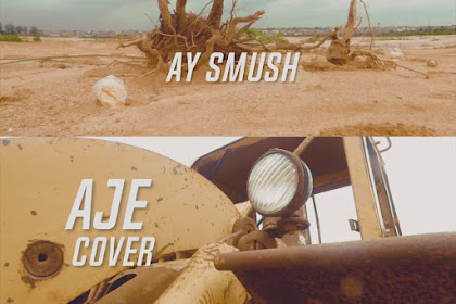 Download Song : Ay Smush - Aje Cover (Mixed By Bbl)