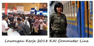 Informasi Loker 2018 PT KAI Commuter Jabodetabek Terbaru