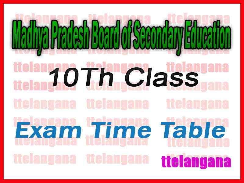 Madhya Pradesh Board of Secondary Education SSC Examination Time Table