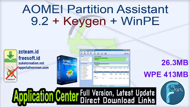 AOMEI Partition Assistant 9.2 + Keygen + WinPE_ ZcTeam.id