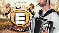Edyr Vaqueiro - Ao vivo no Haras Edyr Vaqueiro - Outubro - 2020