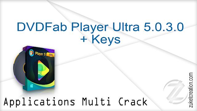 DVDFab Player Ultra 5.0.3.0 + Keys