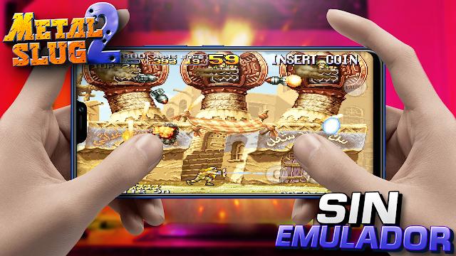 Metal Slug 2 Sin Emulador (Munición Infinita) Para Android [Apk]