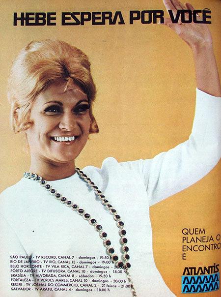 Campanha de 1970 que promovia o programa da Hebe Camargo da Rede Record.