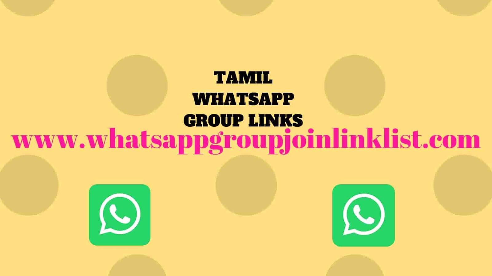 TAMIL WHATSAPP GROUP LINKS 2019