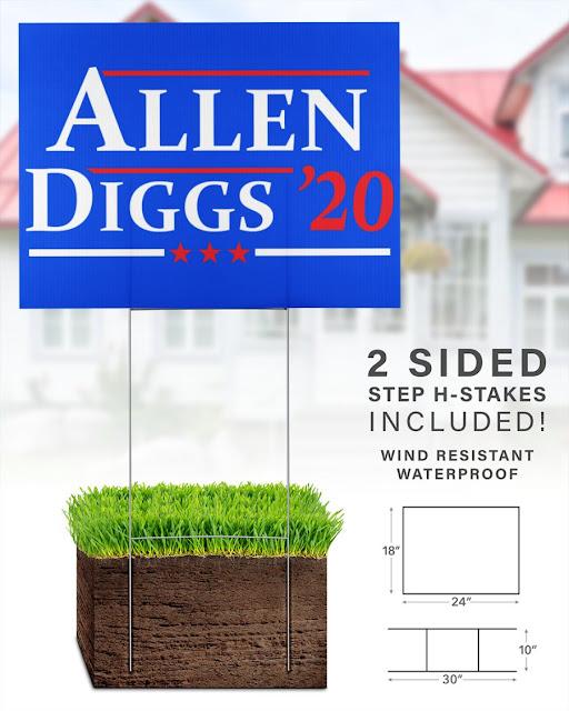 Allen Diggs 2020 yard sign
