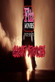 Ghost Stories – Flizmovies