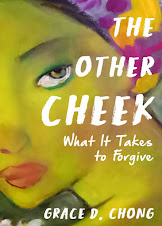 New! Just launched! THE OTHER CHEEK: What it takes to forgive