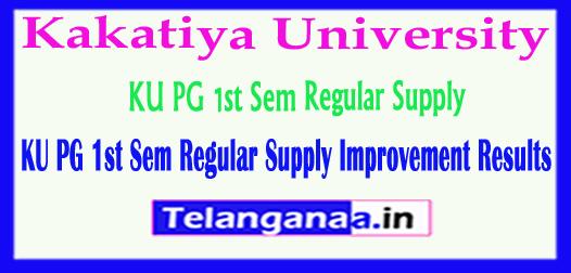 Kakatiya University KU PG 1st Sem Regular Supply Improvement Results 2018