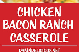 Recipe - Chicken Bacon Ranch Casserole