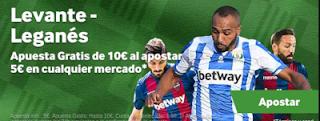 betway Levante vs Leganés: Apuesta 5 y llévate 10
