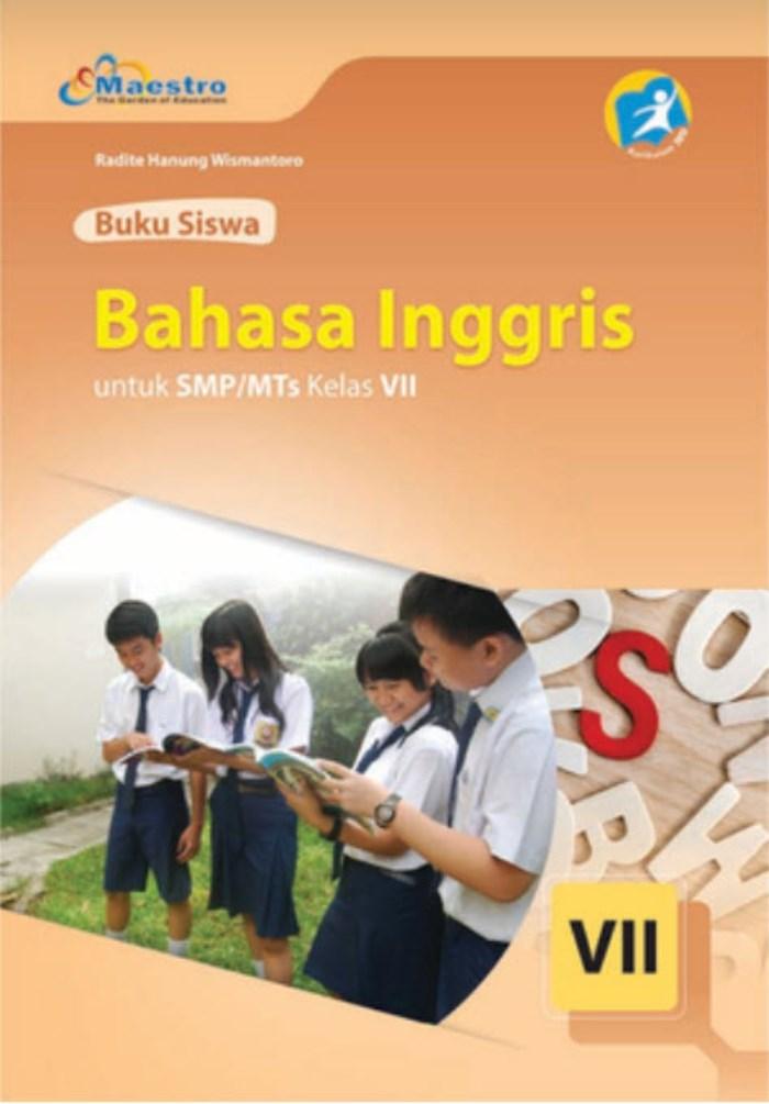Buku Siswa Bahasa Inggris VII untuk SMP/MTs Kelas VII Kurikulum 2013 (Maestro)