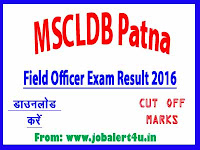MSCLDB Patna Result, Cut Off Merit List for Field Officer Recruitment 2016