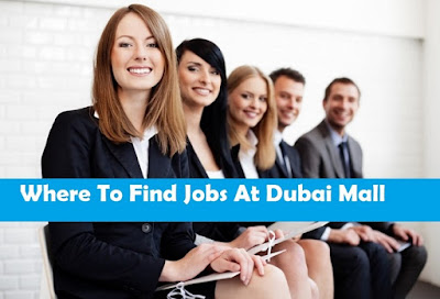 Where To Find Jobs At Dubai Mall