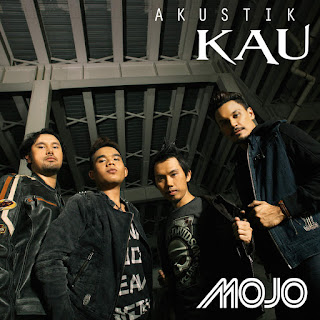 Mojo - Kau (Akustik) on iTunes