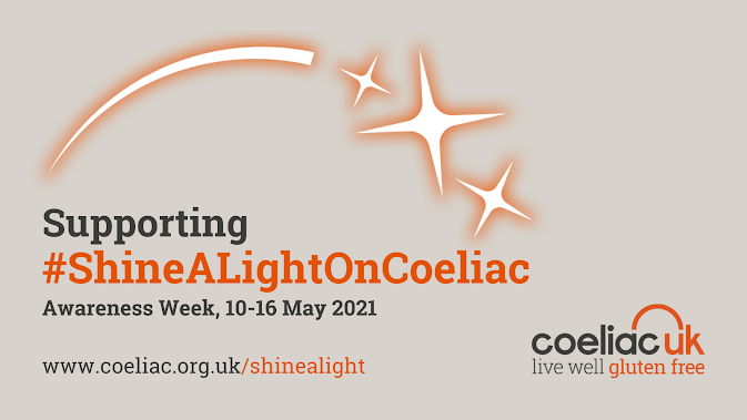 Coeliac UK Awareness Week 2021 #ShineALightOnCoeliacCoeliac UK Awareness Week 2021 #ShineALightOnCoeliac