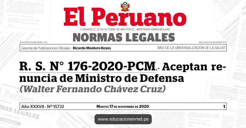 R. S. N° 176-2020-PCM.- Aceptan renuncia de Ministro de Defensa (Walter Fernando Chávez Cruz)