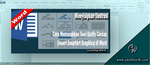 Cara Memasukkan Seni Grafis Cerdas (Insert SmartArt Graphics) di Word