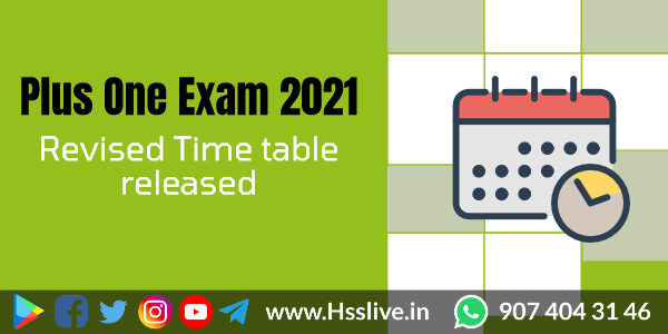 Higher Secondary Plus one Exam 2021: Revised Time table released