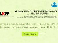 Lembaga Kebijakan Pengadaan Barang/Jasa Pemerintah (LKPP) buka Penerimaan Pegawai, Ayo Daftar !