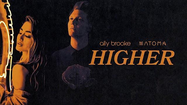 """""""Higher"""", Parceria de Ally Brooke e Matoma tem ótimo desempenho em primeiro dia de lançamento"""