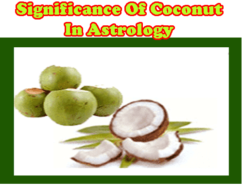 coconut benefits as per astrology and medicine