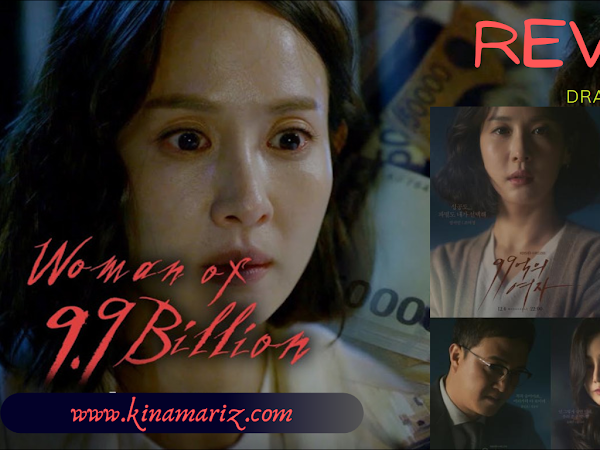 Review Drama Korea 9,9 Billion Woman (9,9 억의 여자)