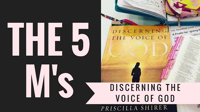 Priscilla Shirer's 5 M's of Correctly Hearing God