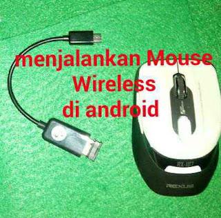 Cara Menjalankan Mouse Wireless di android