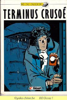 Wininger, Terminus Crusoé