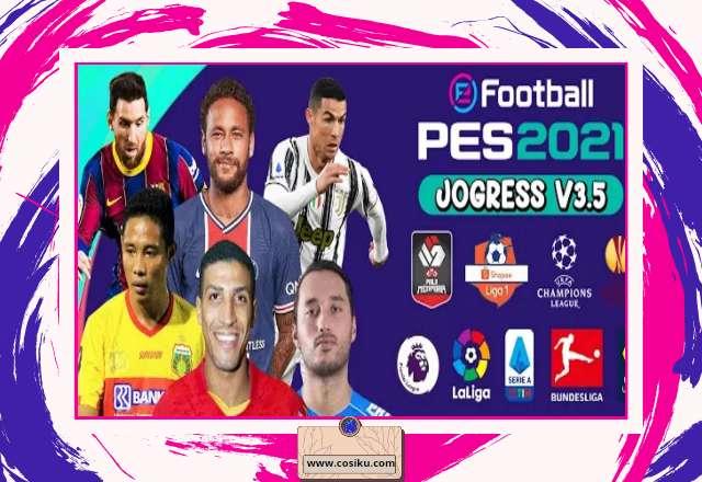 PES JOGRESS V3.5 2021 PPSSPP Shopee Liga 1 & Piala Menpora