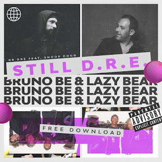 Dr. Dre feat. Snoop Dogg - Still D.R.E. (Bruno Be & Lazy Bear Boot) + 83