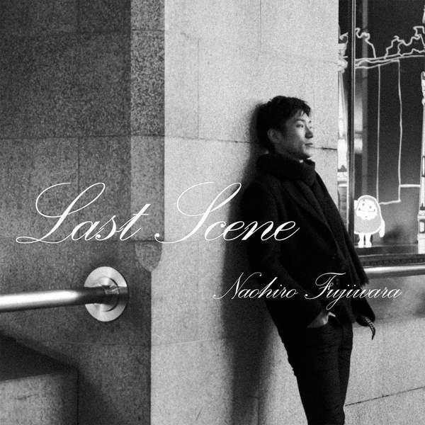 [Single] 藤原ナオヒロ – Last Scene (2016.02.04/MP3/RAR)