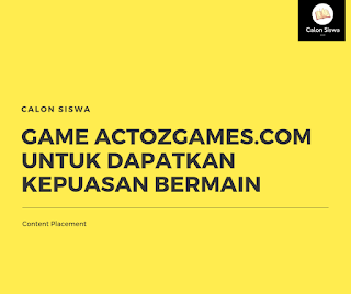 Game Actozgames.com untuk Dapatkan Kepuasan Bermain