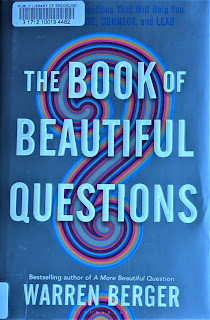 Book cover to The Book of Beautiful Questions by Warren Berger