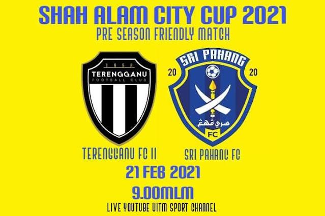 Live Streaming Terengganu II vs Sri Pahang FC 21.2.2021