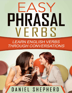 Easy Phrasal Verbs: Learn English verbs through conversations Free e-Books