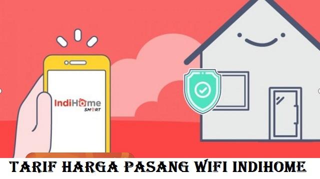Harga Pasang Wifi Indihome