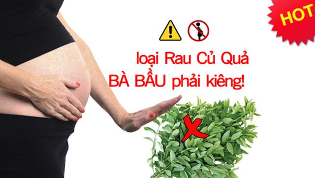 các loại rau củ bà bầu không nên ăn
