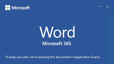 Microsoft Office 365: Application Guard protects untrusted documents available to all users