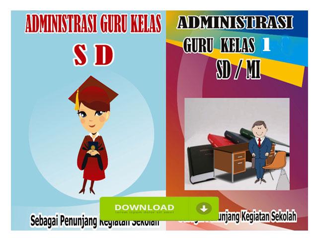 Kumpulan Administrasi Guru Kelas 1 SD Lengkap