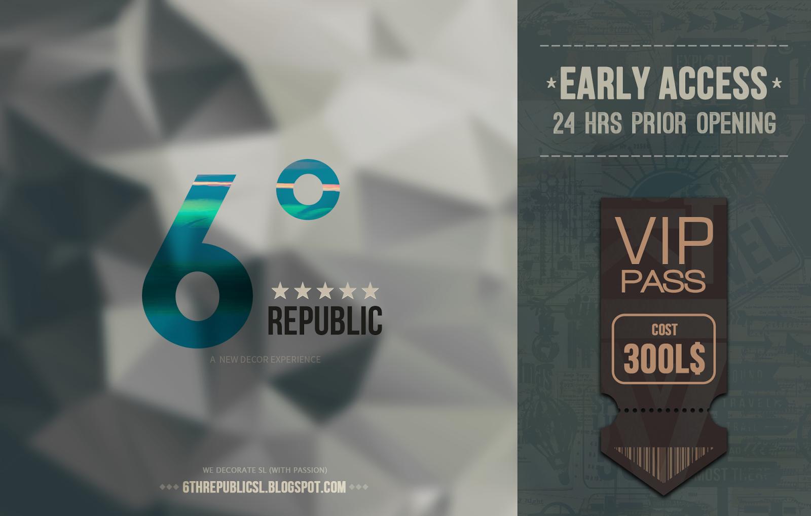 6º Republic - VIP Pass