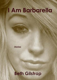 https://bethgilstrap.com/i-am-barbarella-stories/