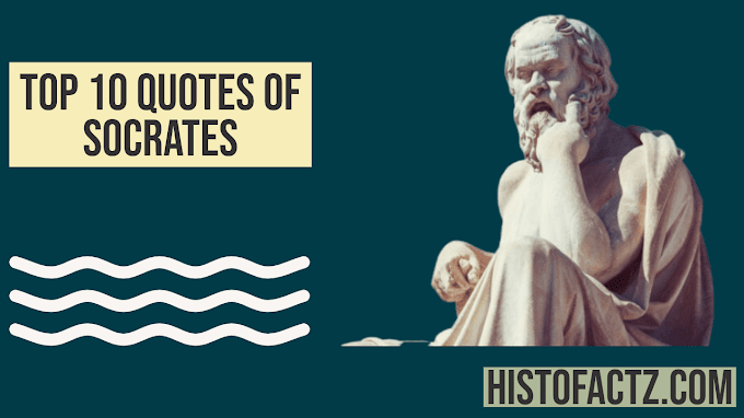Top 10 Quotes of Socrates