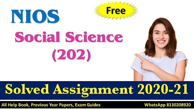 NIOS Class 10 Social Science Solved Assignment 2020-21