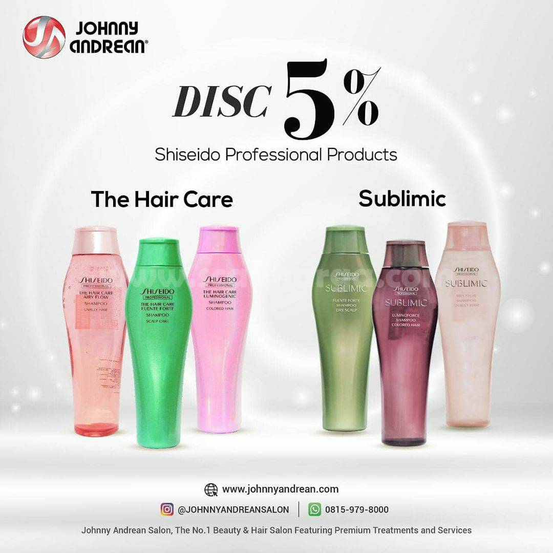 Johnny Andrean Disc 5% untuk produk The Hair Care & Sublimic by [Shiseido Professional]
